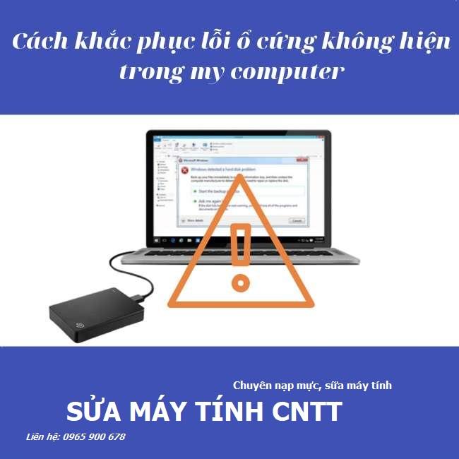 cach-khac-phuc-loi-o-cung-khong-hien-trong-my-computer