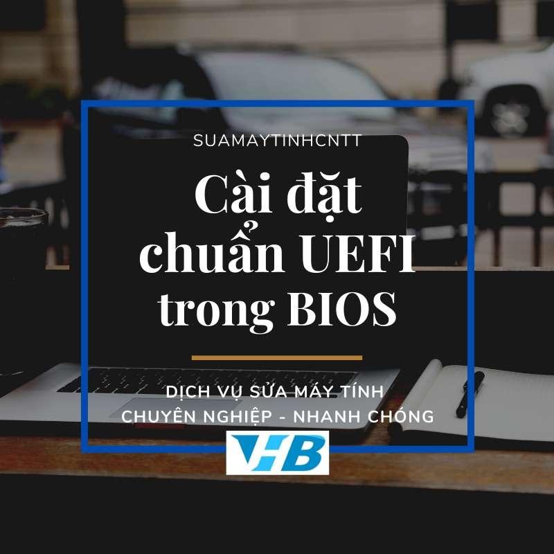 chuyen-bios-sang-uefi-trong-window-10