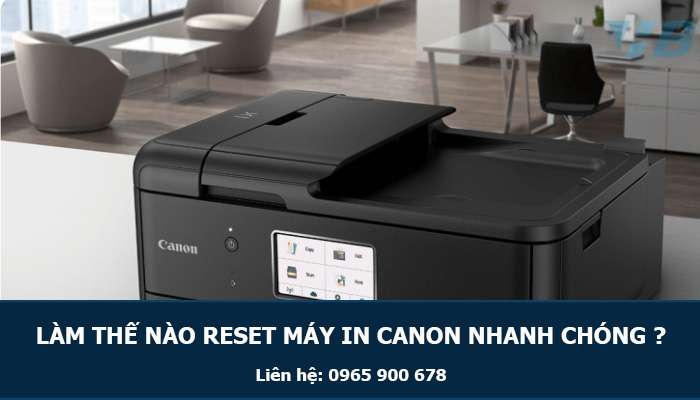 lam-the-nao-reset-may-in-canon