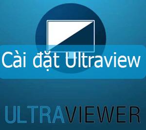 Hướng Dẫn Cài Đặt UltraViewer – Điều Khiển Máy Tính Từ Xa Quan Internet