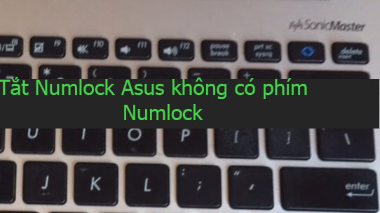 tắt numlock trên laptop asus Q301L