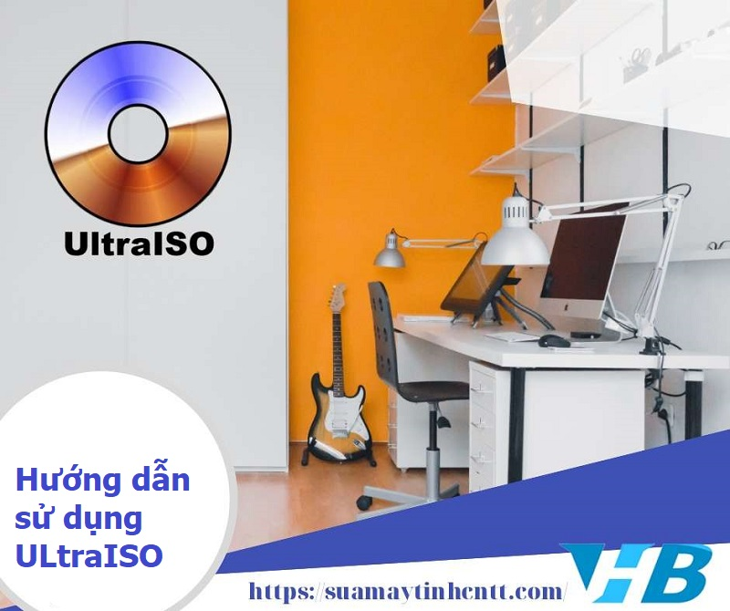 Ultraiso là gì? Hướng dẫn sử dụng ultraiso nhanh chóng